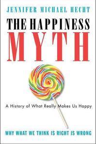 [해외]The Happiness Myth (Paperback)