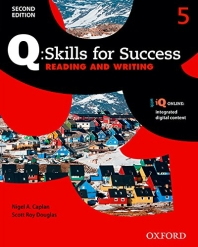 Q Skills for Success Reading and Writing. 5