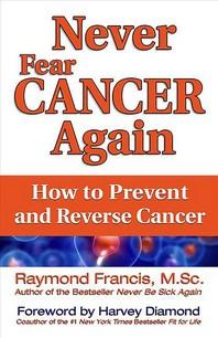 [해외]Never Fear Cancer Again (Paperback)