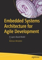 Embedded Systems Architecture for Agile Development