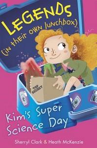Kim's Super Science Day