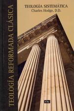 Teolog�a Sistem�tica de Charles Hodge