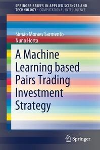 [해외]A Machine Learning based Pairs Trading Investment Strategy