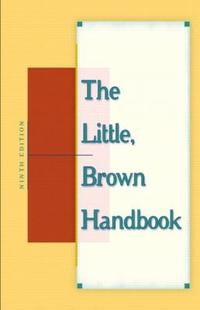 The Little Brown Handbook 9/E