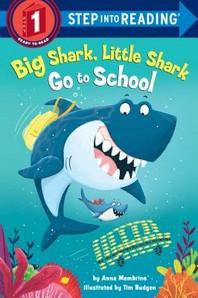 [해외]Big Shark, Little Shark Go to School (Library Binding)