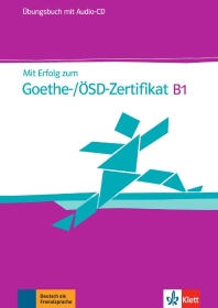 [해외]Mit Erfolg zum Goethe-Zertifikat B1. ?bungsbuch mit Audio-CD
