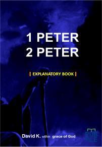 1 PETER 2 PETER EXPLANATORY BOOK