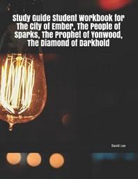 [해외]Study Guide Student Workbook for the City of Ember, the People of Sparks, the Prophet of Yonwood, the Diamond of Darkhold (Paperback)