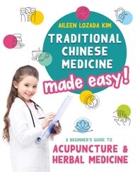 [해외]Traditional Chinese Medicine Made Easy!