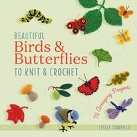 [해외]Birds, Butterflies & Little Beasts to Knit & Crochet