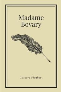 [해외]Madame Bovary by Gustave Flaubert (Paperback)