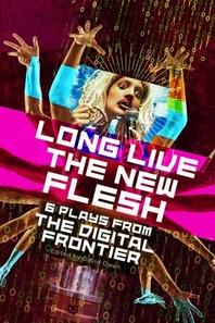[해외]Long Live the New Flesh