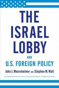 [해외]The Israel Lobby and U.S. Foreign Policy
