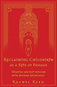 [해외]Reclaiming Childbirth as a Rite of Passage