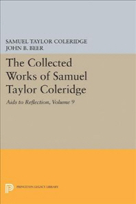 The Collected Works of Samuel Taylor Coleridge, Volume 9