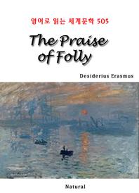 The Praise of Folly (영어로 읽는 세계문학 505)
