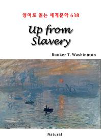 Up from Slavery (영어로 읽는 세계문학 638)