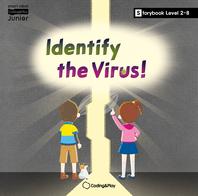 Coding Storybook Level2-8. Identify the Virus!