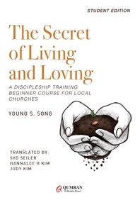 The Secret of Living and Loving-STUDENT EDITION