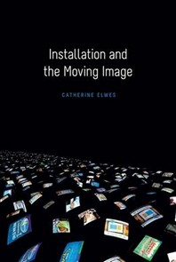 [해외]Installation and the Moving Image