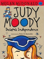 Judy Moody #6 : Declares Independence