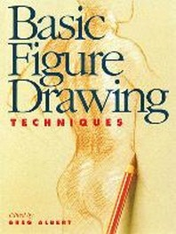 Basic Figure Drawing Techniques (North Light Basic
