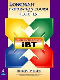 Longman Preparation Course for the Toefl Test : Next Generation (Ibt) With Answer Key Without Cd-rom