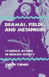 Dramas, Fields, and Metaphors