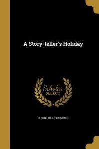 [해외]A Story-Teller's Holiday (Paperback)