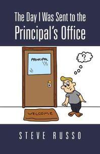 The Day I Was Sent to the Principal's Office