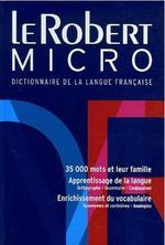 Robert Micro : Dictionnaire d'apprentissage de la langue francaise Version reliee