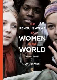 The Penguin Atlas of Women in the World, 4 R/E