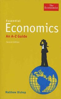 Essential Economics, 2/e : An a to Z Guide