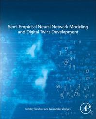 [해외]Semi-Empirical Neural Network Modeling and Digital Twins Development