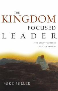 [해외]The Kingdom-Focused Leader (Paperback)