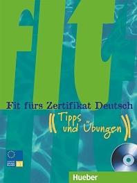 FIT FURS ZERTIFIKAT DEUTSCH: TIPPS UND UBUNGEN. LEHRBUCH