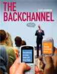 [해외]The Backchannel (Paperback)