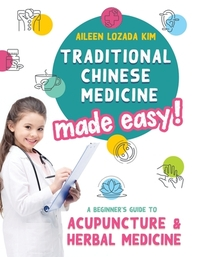 [해외]Traditional Chinese Medicine Made Easy!