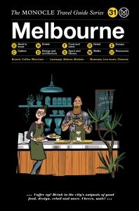 [해외]The Monocle Travel Guide to Melbourne