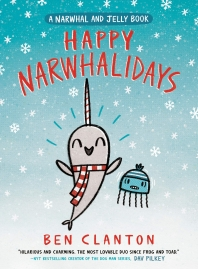 [해외]Happy Narwhalidays (a Narwhal and Jelly Book #5)