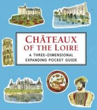 [해외]Chateaux of the Loire: A Three-dimensional Expanding Pocket (hardback)
