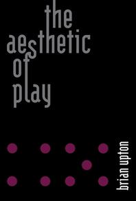 [해외]The Aesthetic of Play (Hardcover)