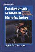Fundamentals of Modern Manufacturing, 2/E