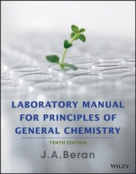 Laboratory Manual for Principles of General Chemistry, 0010/E