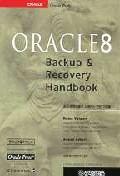 ORACLE 8 BACKUP & RECOVERY HANDBOOK
