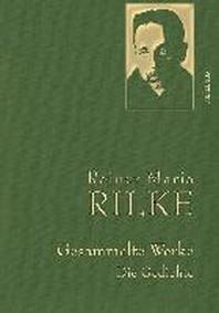 [해외]Rainer Maria Rilke - Gesammelte Werke. Die Gedichte