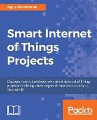 [해외]Smart Internet of Things Projects (Paperback)