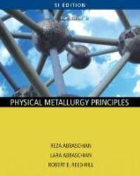 [보유]Physical Metallurgy Principles, 4/E(SI) (Paperback)
