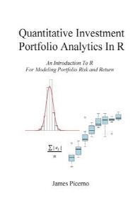 Quantitative Investment Portfolio Analytics in R