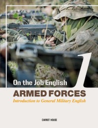 On the Job English: Armed Forces. 1